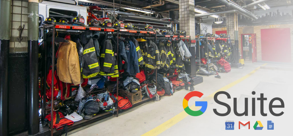 5 Reasons Your Vol. Fire Department Should Use Google G Suite